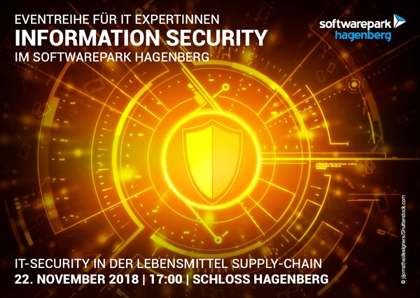Information Security Event im Softwarepark Hagenberg: IT-Security in der Lebensmittellieferkette